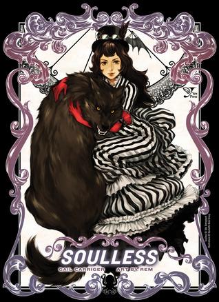 Soulless: The Manga, Vol. 1 (The Parasol Protectorate Manga, #1)