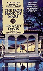The Iron Hand of Mars (Marcus Didius Falco, #4)