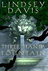 Three Hands in the Fountain (Marcus Didius Falco, #9)