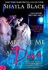 Embrace Me at Dawn (Doomsday Brethren, #5)