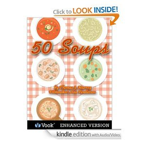 50 Soups (Cooking in America) [Kindle Edition with Audio/Video]