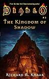 The Kingdom of Shadow (Diablo, #3)