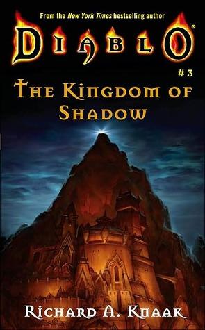 The Kingdom of Shadow by Richard A. Knaak