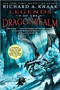 Legends of the Dragonrealm, Vol. I