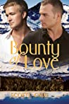 Bounty of Love (Love, #3)