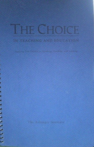 The Choice in Teaching and Education