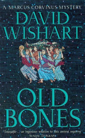 Old Bones by David Wishart