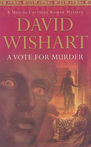 A Vote for Murder by David Wishart