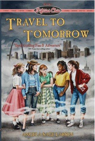 Travel to Tomorrow by Angela Sage Larsen
