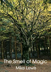 The Smell of Magic