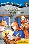 No Room at the Inn: The Nativity Story