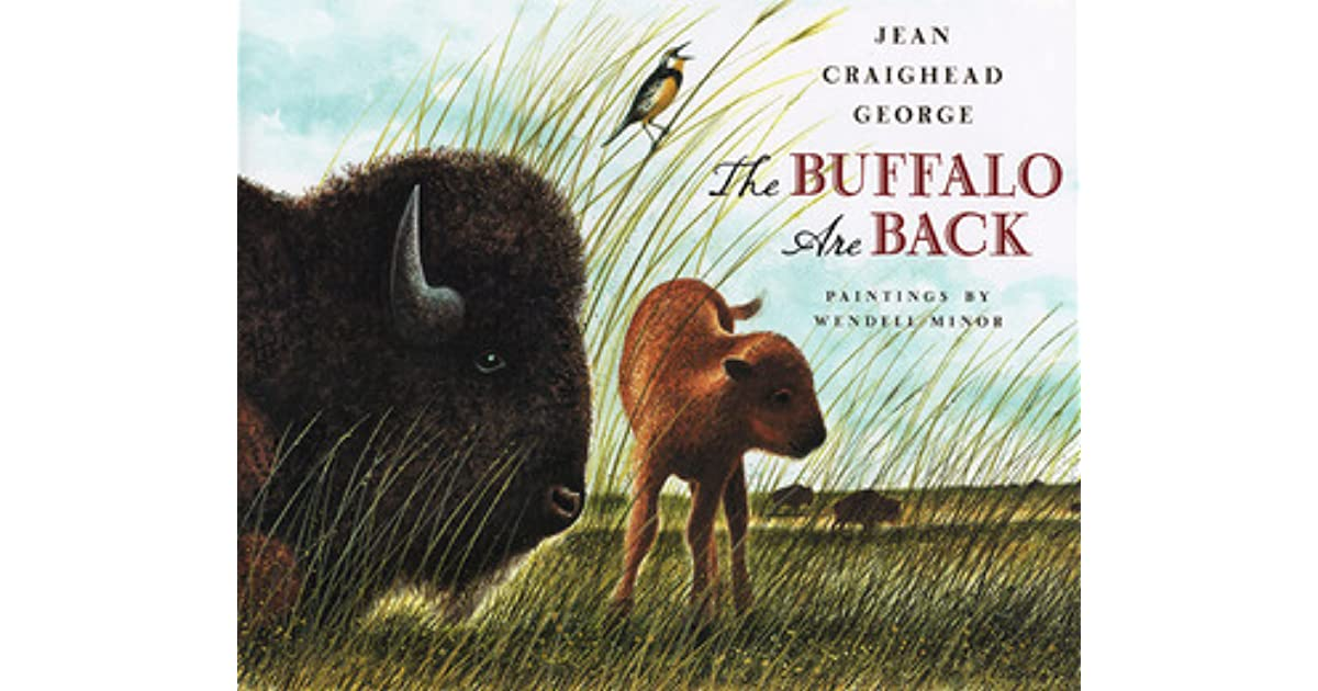 Jean Craighead George Quotes: The Buffalo Are Back By Jean Craighead George