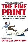 "The Fine Print: How Big Companies Use ""Plain English"" to Rob You Blind"