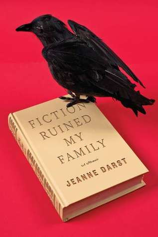 Fiction Ruined My Family: A Memoir