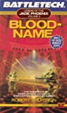 Bloodname (Legend of the Jade Phoenix Trilogy, #2)