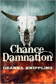 Chance Damnation: A Tale of the Weird West