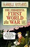 The Frightful First World War