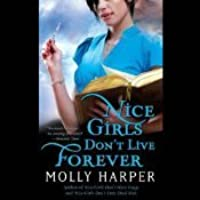 Nice Girls Don't Live Forever (Jane Jameson, #3)
