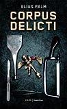 Corpus Delicti (Ella Andersson, #1)