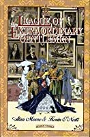The League of Extraordinary Gentlemen (La Liga de Hombres Extraordinarios, #1)