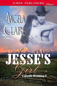 Jesse's Girl (Colorado Dreaming #2)