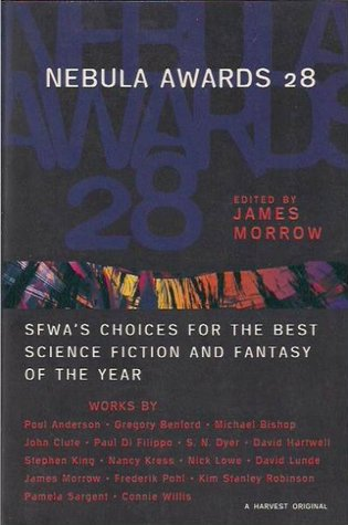 Nebula Awards 28: SFWA's Choices for the Best Science Fiction and Fantasy of the Year