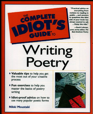 The Complete Idiot's Guide to Writing Poetry: CIG to Writing Poetry