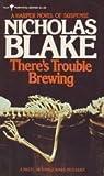 There's Trouble Brewing (Nigel Strangeways, #3)