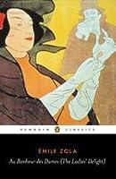 Au Bonheur des Dames (The Ladies' Delight) (Les Rougon-Macquart, #11)