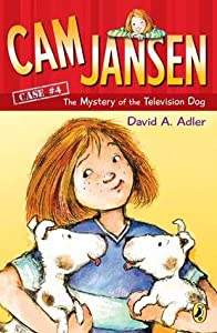 The Mystery of the Television Dog (Cam Jansen Mysteries, #4)