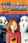 The Mystery at the Haunted House (Cam Jansen Mysteries, #13)