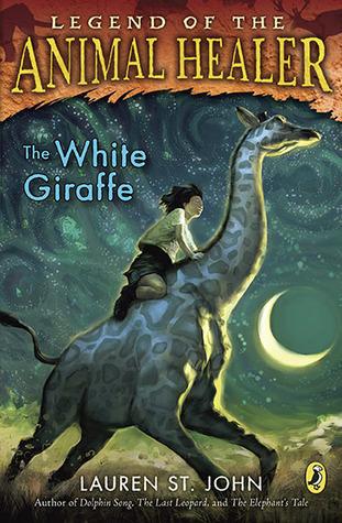 The White Giraffe (Animal Healer, #1) by Lauren St  John