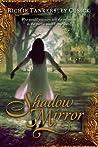 Shadow Mirror (Walk, #2)