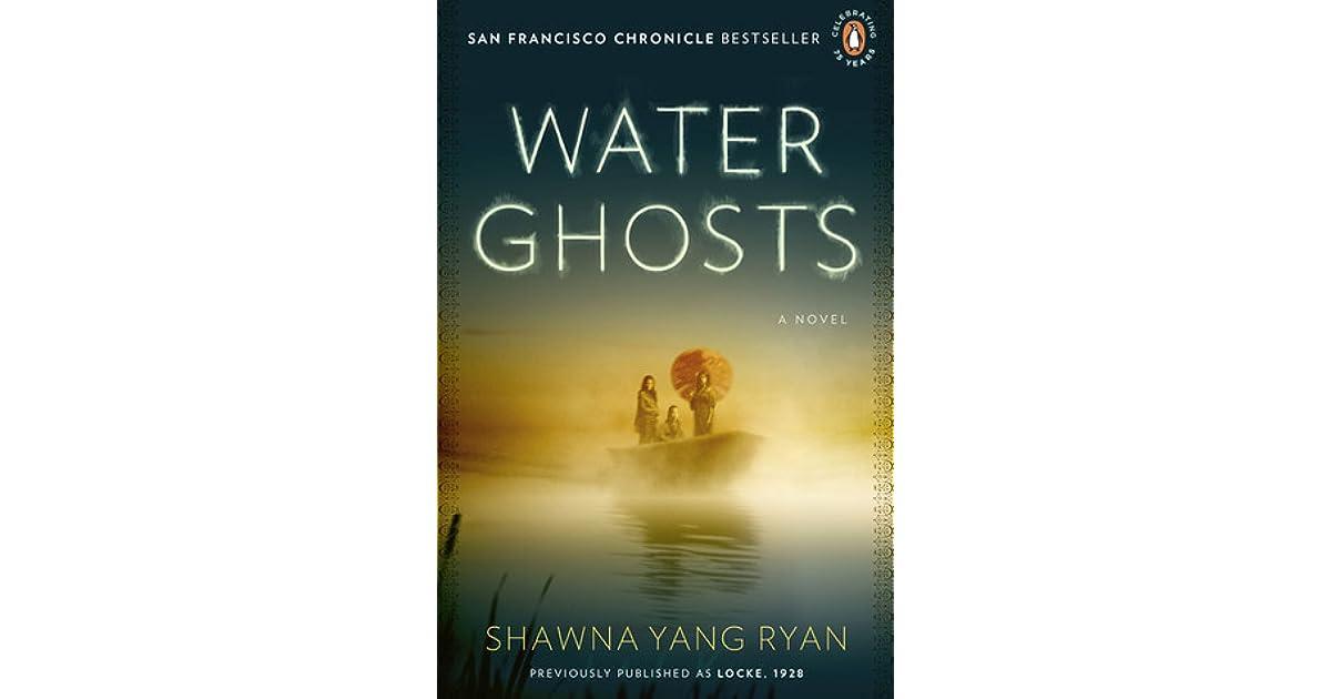 Water Ghosts By Shawna Yang Ryan