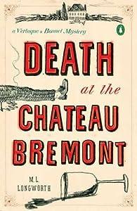 Death at the Chateau Bremont (Verlaque and Bonnet, #1)