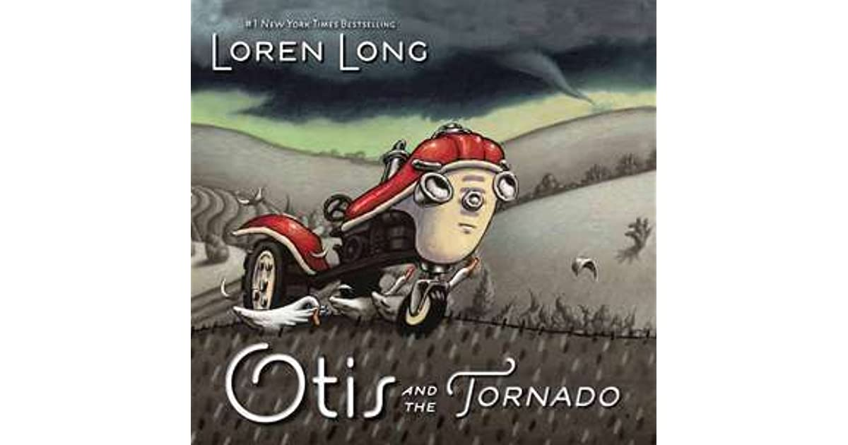 caff6ad63f Otis and the Tornado by Loren Long