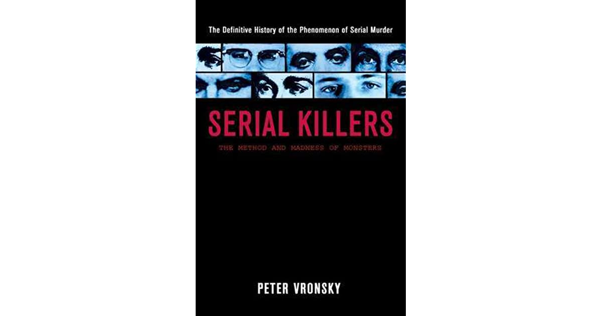an analysis of serial killers in history