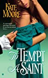 To Tempt a Saint (Sons of Sin, #1)