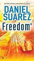 Freedom™ (Daemon, #2)