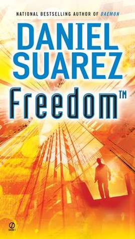Freedom™ (Daemon, #2)