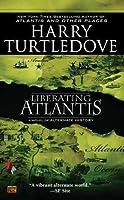 Liberating Atlantis (Atlantis, #3)