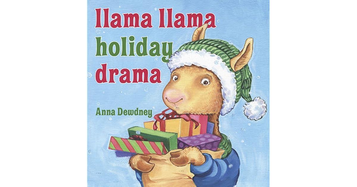111bfbc6ff Llama Llama Holiday Drama by Anna Dewdney