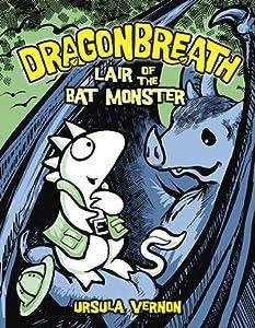 Lair of the Bat Monster (Dragonbreath, #4)