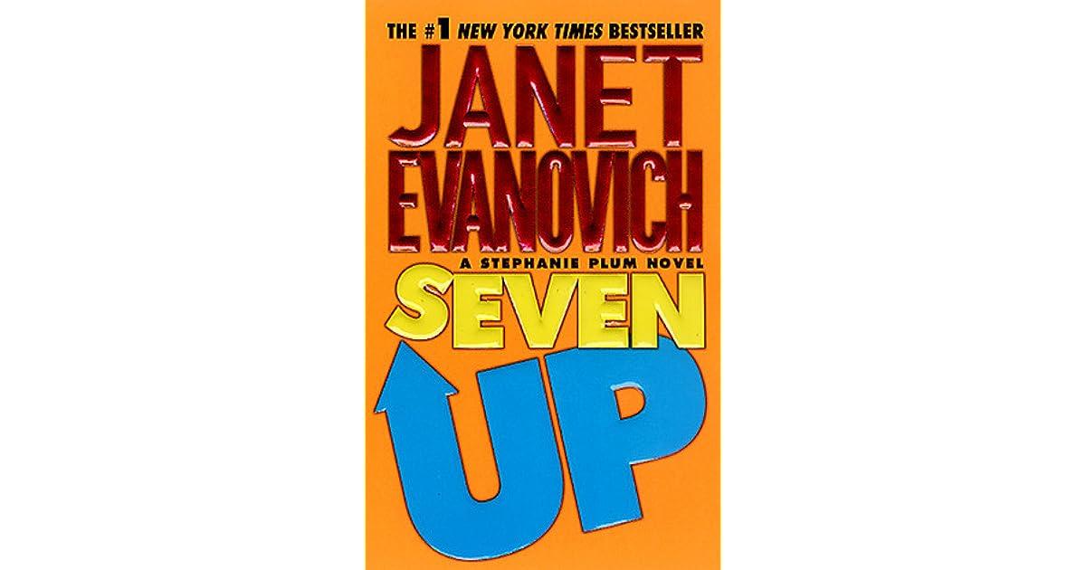 Seven Up (Stephanie Plum, #7) By Janet Evanovich