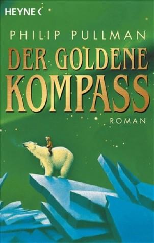 Der Goldene Kompass by Philip Pullman
