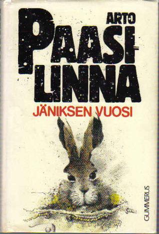 Jäniksen vuosi by Arto Paasilinna