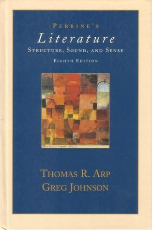 Perrine S Literature Structure Sound And Sense By Thomas