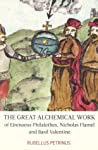 The Great Alchemical Work of Eirenaeus Philalethes, Nicholas ... by Rubellus Petrinus
