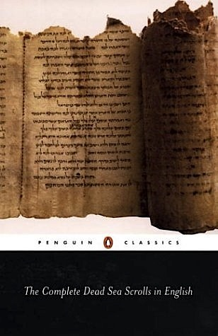 The Complete Dead Sea Scrolls in English by Anonymous
