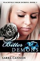 Bitter Demons (Peachville High Demons, #3)